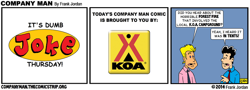 Dumb Joke Thursday: Brought to you by: KOA Campgrounds 1/30/14