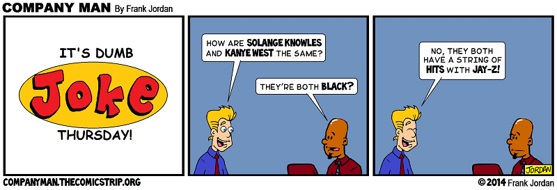 It's #DumbJokeThursday: Yeah, they are Black! 5/15/14